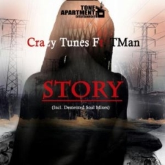 Crazy Tunes - Story (Demented Soul's Imp5 Afro Mix) Ft TMAN